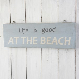 Life is good at the beach nautical sign